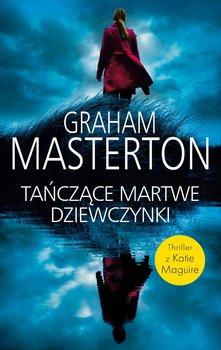 Martwe tańczące dziewczynki-Masterton Graham