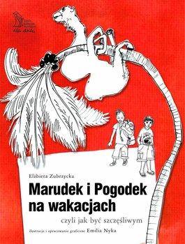 Marudek i Pogodek na wakacjach, czyli jak być szczęśliwym                      (ebook)