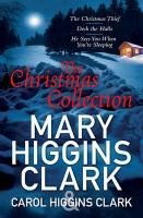 Mary & Carol Higgins Clark Christmas Collection - Clark Carol Higgins, Clark Mary Higgins