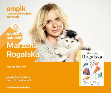 Marzena Rogalska | Empik Manufaktura