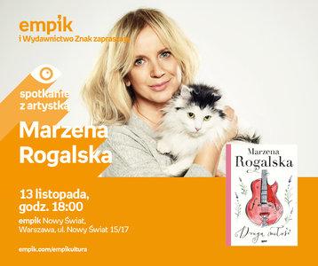 Marzena Rogalska | Empik Nowy Świat