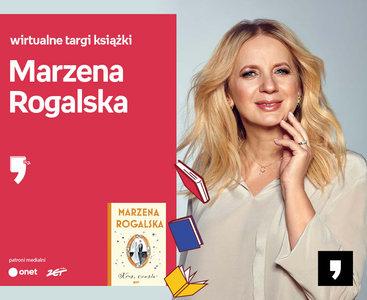 Marzena Rogalska – PREMIERA | Wirtualne Targi Książki