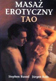 Masaż erotyczny Tao-Russel Stephen