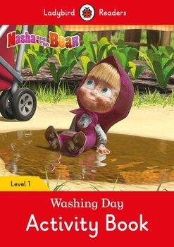 Masha and the Bear. Washing Day Activity Book. Ladybird Readers. Level 1-Opracowanie zbiorowe