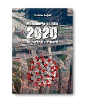 Masoneria polska 2020. Na rozdrożu historii-Krajski Stanisław