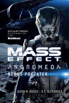 Mass Effect Andromeda: Nexus Początek-Hough Jason M., Alexander K. C.