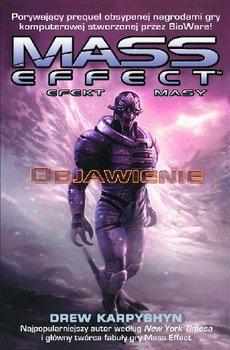 Mass Effect. Objawienie Efekt Masy-Karpyshyn Drew
