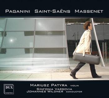Massenet, Paganini, Saint-Saens-Sinfonia Varsovia, Patyra Mariusz