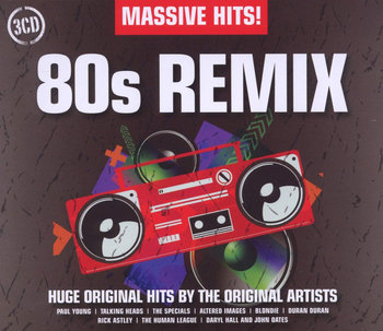 Massive Hits 80s Remix-Duran Duran, Yazoo, Classix Nouveaux, OMD, Ultravox, The Human League, Talk Talk, Wilde Kim, Hardcastle Paul