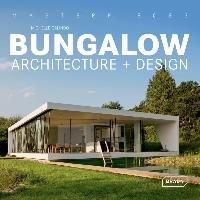 Masterpieces: Bungalow Architecture + Design-Galindo Michelle