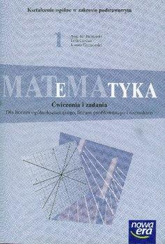Matematyka 1. Ćwiczenia i zadania-Babiański Wojciech, Chańko Lech, Czarnowska Joanna