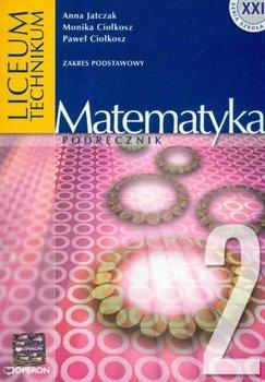Matematyka 2. Podręcznik-Jatczak Anna, Ciołkosz Monika, Ciołkosz Paweł