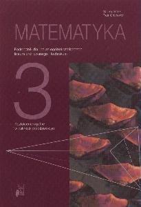 Matematyka 3. Podręcznik dla liceum ogólnokształcącego, liceum profilowanego i technikum-Grabowski Piotr, Antek Maciej