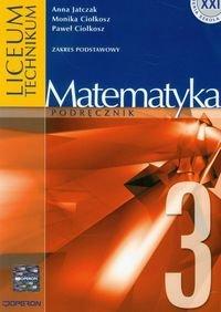 Matematyka 3. Podręcznik zakres podstawowy-Jatczak Anna, Ciołkosz Monika, Ciołkosz Paweł