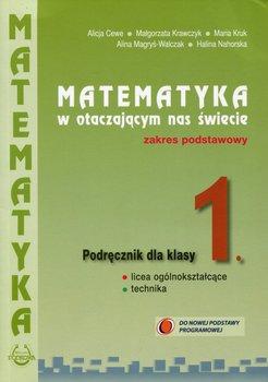 Matematyka w otaczającym nas świecie 1. Podręcznik. Zakres podstawowy. Szkoła ponadgimnazjalna-Opracowanie zbiorowe