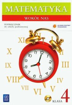 Matematyka wokół nas 4. Podręcznik. Szkoła podstawowa + CD-Lewicka Helena, Kowalczyk Marianna