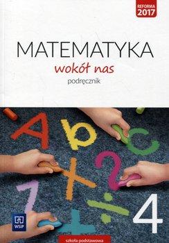 Matematyka wokół nas 4. Podręcznik. Szkoła podstawowa-Lewicka Helena, Kowalczyk Marianna