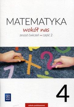 Matematyka wokół nas 4. Zeszyt ćwiczeń. Część 2. Szkoła podstawowa-Lewicka Helena, Kowalczyk Marianna
