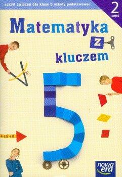 Matematyka z kluczem 5. Część 2. Szkoła podstawowa-Braun Marcin, Mańkowska Agnieszka, Paszyńska Małgorzata