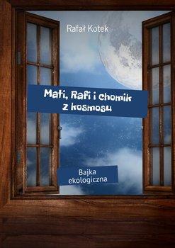 Mati, Rafi ichomik zkosmosu                      (ebook)