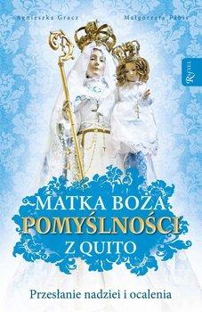 Matka Boża Pomyślności z Quito-Gracz Agnieszka, Pabis Małgorzata