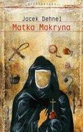 Matka Makryna-Dehnel Jacek