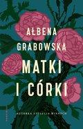 Matki córki-Grabowska Ałbena