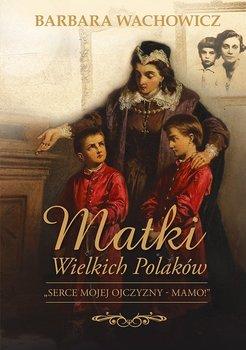 Matki wielkich Polaków                      (ebook)
