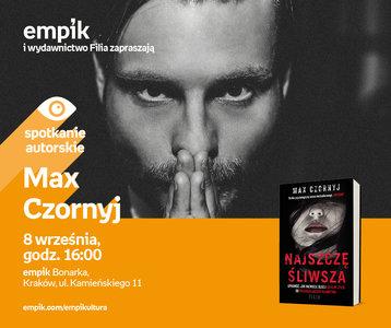 Max Czornyj | Empik Bonarka