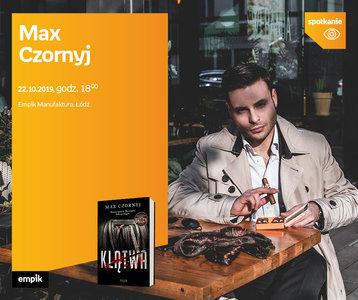 Max Czornyj | Empik Manufaktura