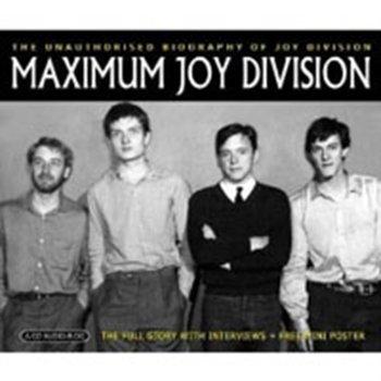Maximum: Joy Division-Maximum Joy Division