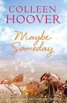 Maybe Someday - Hoover Colleen