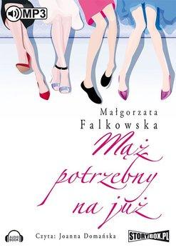 Mąż potrzebny na już-Falkowska Małgorzata