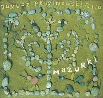 Mazurki-Janusz Prusinowski Trio