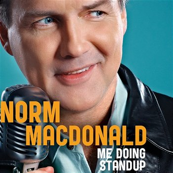 Me Doing Standup - Norm MacDonald