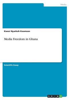 Media Freedom in Ghana-Nyarkoh Koomson Kwesi