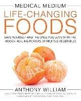Medical Medium Life-Changing Foods-Anthony William