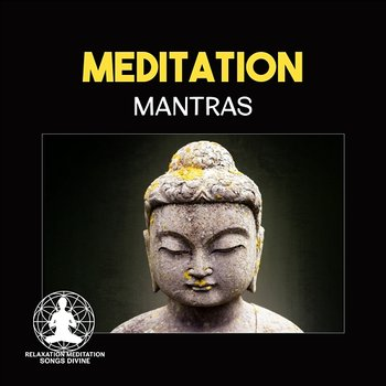 Meditation Mantras – Music for Chakra Balancing, Yoga Therapy, Music for  Spa, Zen Relaxation, Healing Mantras, Guided Meditation, Restful Sleep  (Album