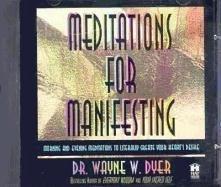 Meditations For Manifesting-Dyer Wayne W.