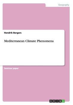 Mediterranean Climate Phenomena-Bergers Hendrik