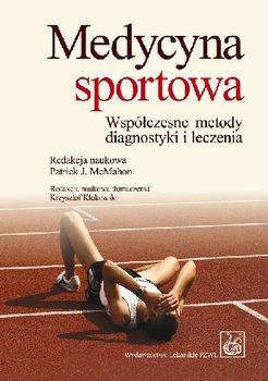 Medycyna Sportowa. Współczesne Metody Diagnostyki i Leczenia-Opracowanie zbiorowe