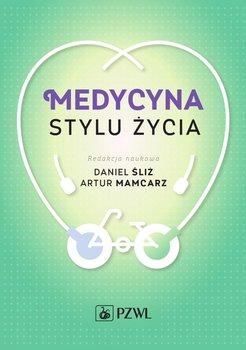 Medycyna stylu życia-Śliż Daniel, Mamcarz Artur