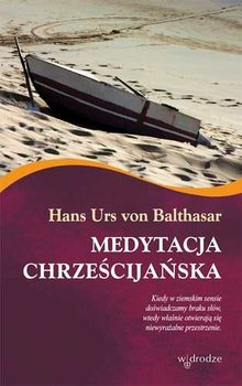 Medytacja Chrześcijańska-Urs von Balthasar Hans