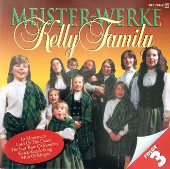 Meister-Werke. Folge 3 -The Kelly Family