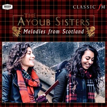Melodies From Scotland-The Ayoub Sisters, Paul Campbell, Royal Scottish National Orchestra