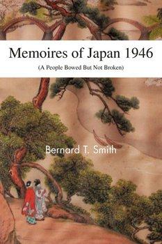 Memoires of Japan 1946-Smith Bernard T.