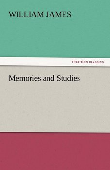 Memories and Studies-James William