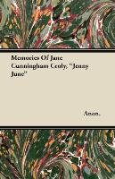Memories of Jane Cunningham Croly, Jenny June - Anon