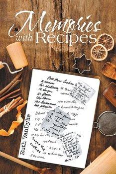 Memories with Recipes-Vandyke Ruth