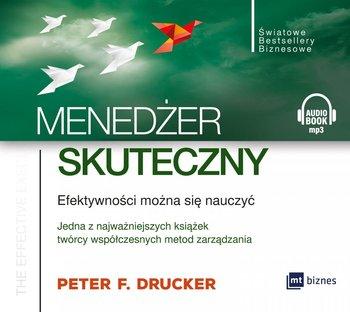 Menedżer skuteczny. Efektywności można się nauczyć-Drucker Peter F.